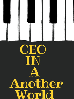CEO In A Another World