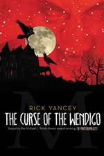 The Curse of the Wendigo (The Monstrumologist #2)