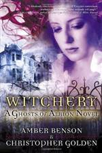 Witchery: A Ghosts of Albion Novel (Ghosts of Albion #2)