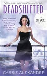 Deadshifted (Edie Spence #4)