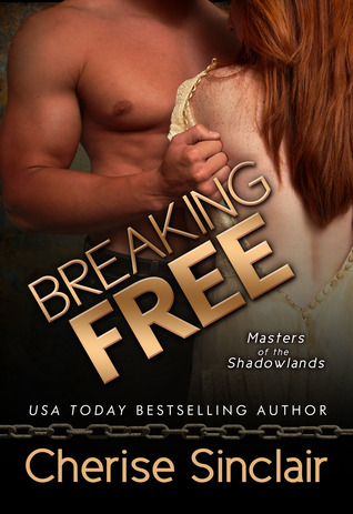Breaking Free (Masters of the Shadowlands #3)