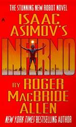 Inferno (Isaac Asimov's Caliban #2)
